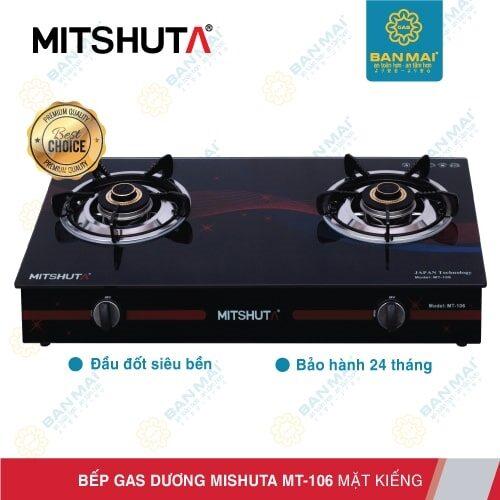 Bếp gas dương Mitshuta MT-106