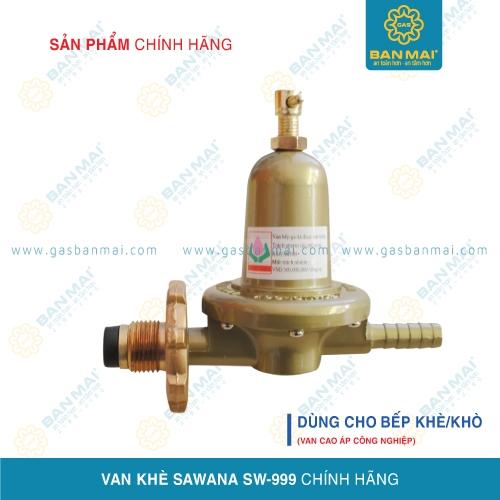 Van điều áp gas công nghiệp Sawana SW-999 chính hãng