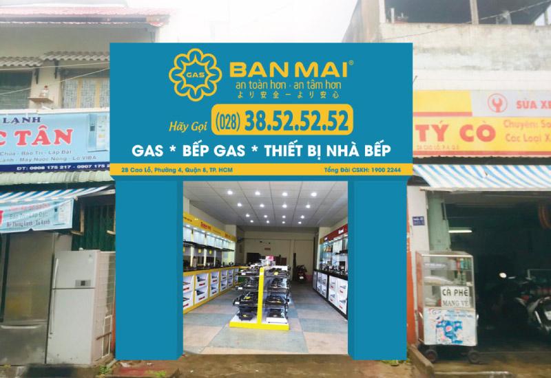Cửa hàng gas ban mai Cao Lỗ Quận 8