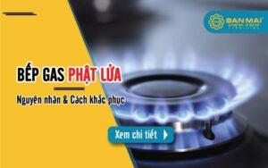 cách khắc phục bếp gas phật lửa
