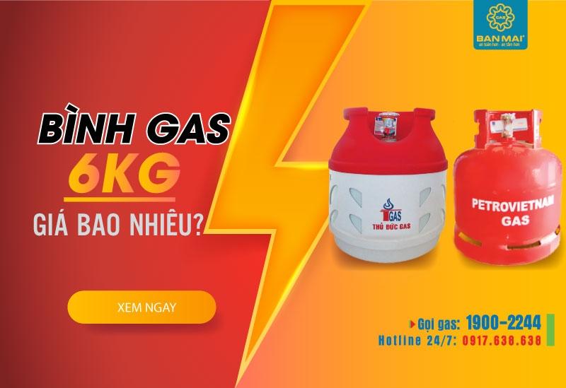 bình gas 6kg giá bao nhiêu