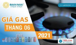 Giá gas tháng 6/2021