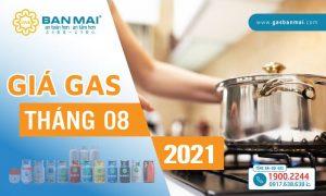 Giá gas tháng 8 2021